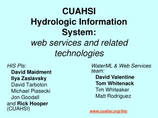 CUAHSI  Hydrologic Information System: web services and related technologies