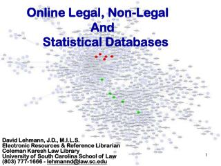 Online Legal, Non-Legal      				And  	      Statistical Databases