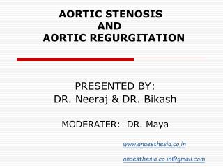 AORTIC STENOSIS                         AND        AORTIC REGURGITATION