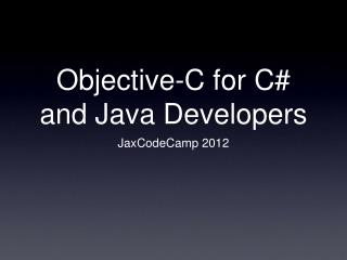 Objective-C for C# and Java Developers