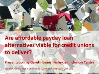 Are affordable payday loan alternatives viable for credit unions to deliver?