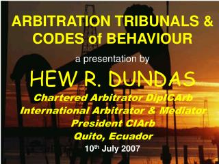 ARBITRATION TRIBUNALS & CODES of BEHAVIOUR