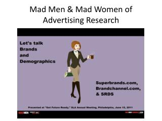 Mad Men & Mad Women of Advertising Research