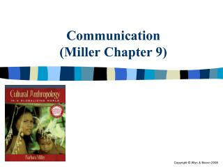 Communication (Miller Chapter 9)