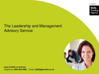 The Leadership and Management Advisory Service
