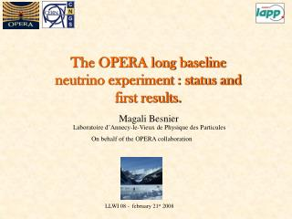 The OPERA long baseline neutrino experiment : status and first results.