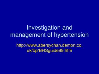 Investigation and management of hypertension