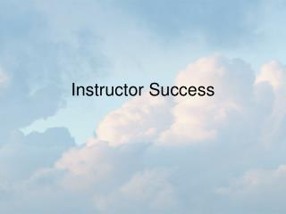 Instructor Success