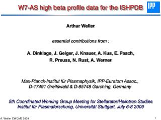 W7-AS high beta profile data for the ISHPDB