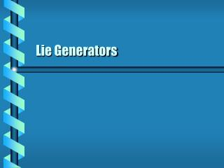 Lie Generators