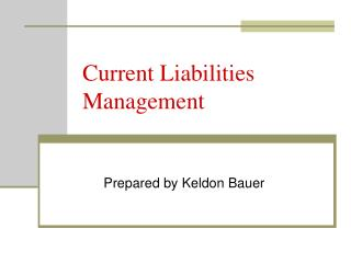 Current Liabilities Management