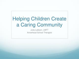 Helping Children Create a Caring Community