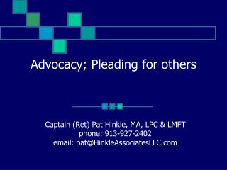 Advocacy; Pleading for others