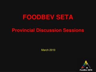 FOODBEV SETA Provincial Discussion Sessions