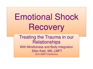 Emotional Shock Recovery