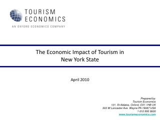 The Economic Impact of Tourism in   New York State   April 2010