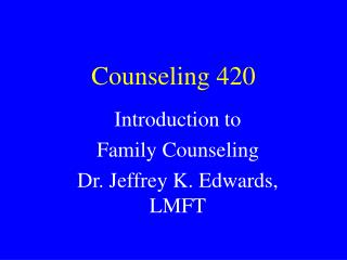 Counseling 420