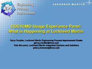 COSYSMO Usage Experience Panel:  What is Happening at Lockheed Martin