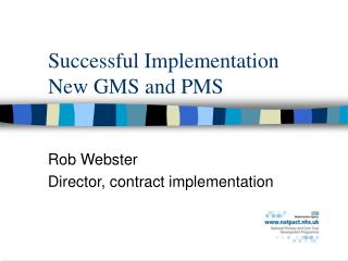 Successful Implementation New GMS and PMS