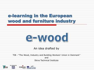 e-learning in  the  European wood and furniture  industry