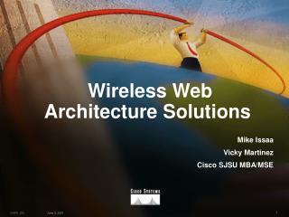 Wireless Web Architecture Solutions