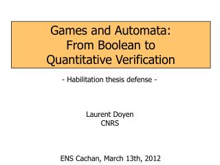 Games and Automata: From Boolean to  Quantitative Verification