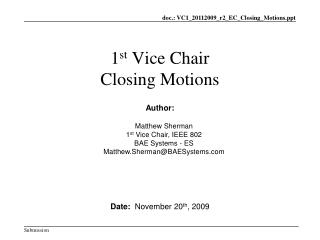 1 st Vice Chair Closing Motions