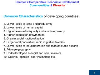 Chapter 2:Comparative  Economic Development Commonalities  &  Diversity