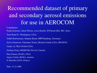 Recommended dataset of primary and secondary aerosol emissions for use in AEROCOM