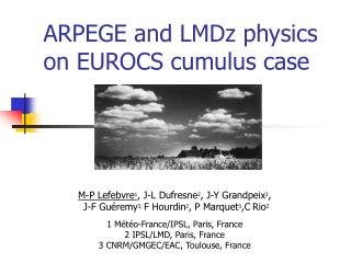 ARPEGE and LMDz physics on EUROCS cumulus case