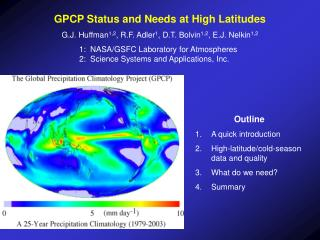 GPCP Status and Needs at High Latitudes