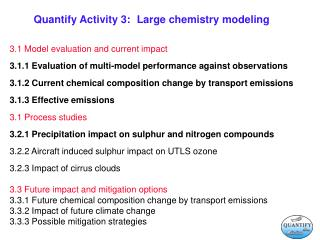 Quantify Activity 3:	Large chemistry modeling