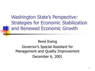 Washington State's Perspective: Strategies for Economic Stabilization and Renewed Economic Growth