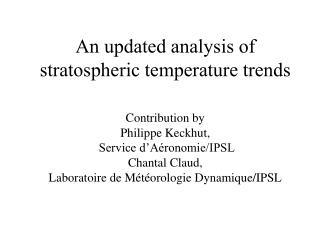 An updated analysis of stratospheric temperature trends