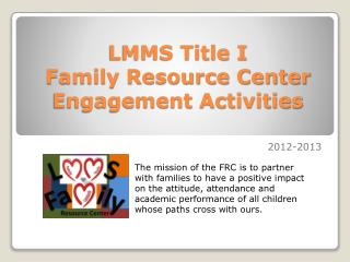LMMS Title I Family Resource Center Engagement Activities