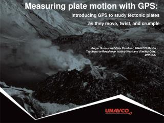 Measuring plate motion with GPS: Introducing GPS to study  tectonic  plates