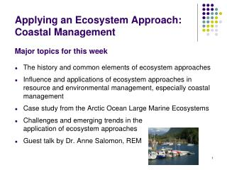 Applying an Ecosystem Approach: Coastal Management