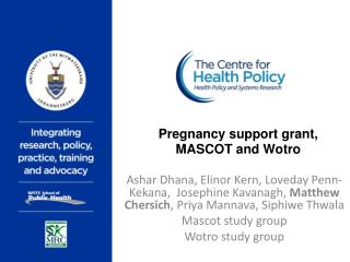 Pregnancy support grant, MASCOT and Wotro