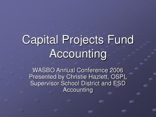 Capital Projects Fund Accounting