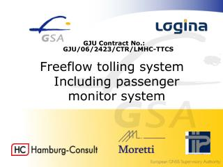 Freeflow tolling system Including passenger monitor system