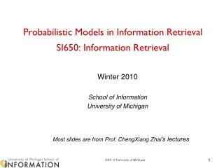 Probabilistic Models in Information Retrieval SI650: Information Retrieval