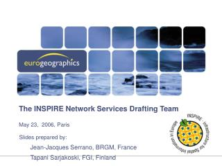 The INSPIRE Network Services Drafting Team