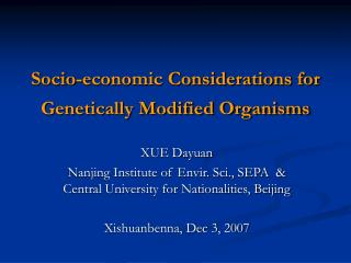 Socio-economic Considerations for Genetically Modified Organisms