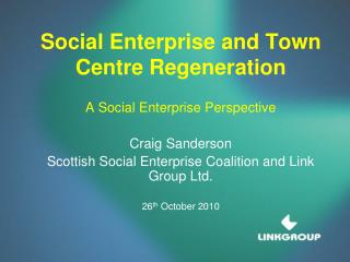 Social Enterprise and Town Centre Regeneration