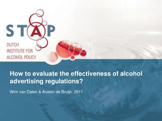 How to evaluate the effectiveness of alcohol advertising regulations?
