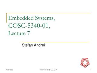 Embedded Systems,  COSC-5340-01,  Lecture 7