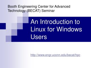 An Introduction to Linux for Windows Users