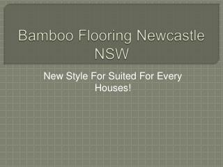 Bamboo Flooring Newcastle NSW New Style For Suited For Every