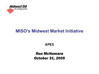 MISO's Midwest Market Initiative