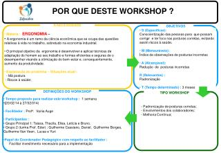 POR QUE DESTE WORKSHOP ?